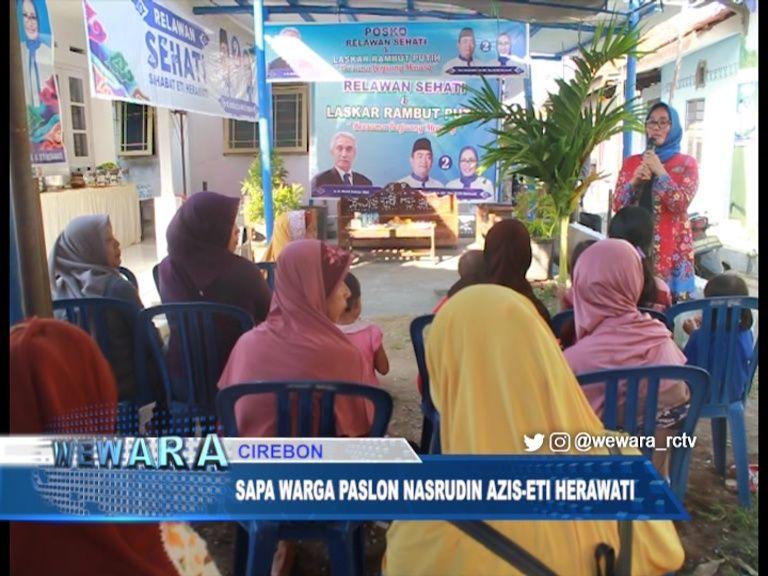 Sapa Warga Paslon Nasrudin Azis-Eti Herawati