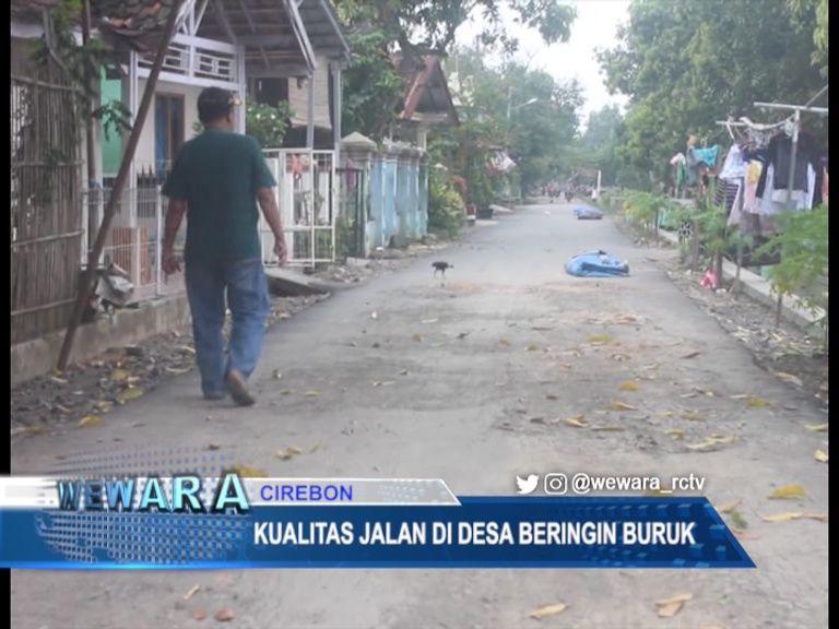 Kualitas Jalan Di Desa Beringin Buruk